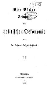 Vier bücher geschichte der politischen oekonomie