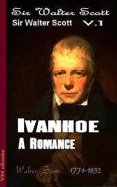 Ivanhoe, Complete: Scott's Works Vol.1