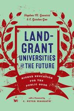 Land-Grant Universities for the Future