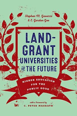 Land Grant Universities for the Future PDF