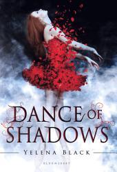 Dance of Shadows