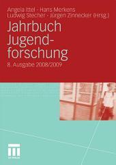 Jahrbuch Jugendforschung: 8. Ausgabe 2008/2009