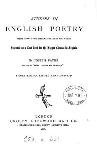 Studies in English poetry  an anthology  with biogr  sketches and notes by J  Payne PDF