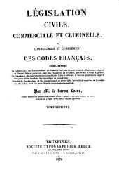 Legislation civile, commerciale et criminelle, ou Commentaire des codes francais ...: 16: Table alphabetique
