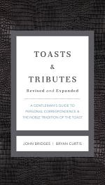 Toasts and Tributes Revised and Expanded