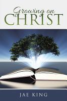 Growing on Christ PDF