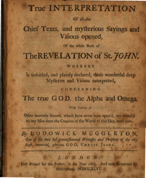 True Interpretation of All the Chief Texts  and Mysterious Sayings and Visions Opened  of the Whole Book of the Revelation of St  John PDF