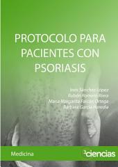PROTOCOLO PARA PACIENTES CON PSORIASIS