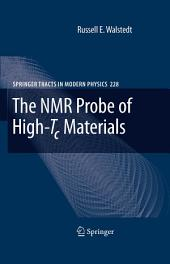 The NMR Probe of High-Tc Materials