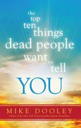 The Top Ten Things Dead People Want to Tell You PDF