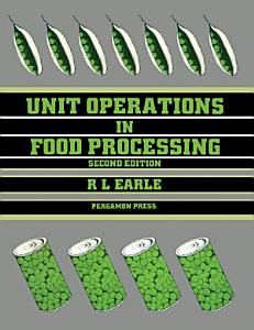 Unit Operations in Food Processing