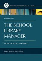 The School Library Manager  Surviving and Thriving  6th Edition PDF