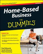 Home-Based Business For Dummies: Edition 3