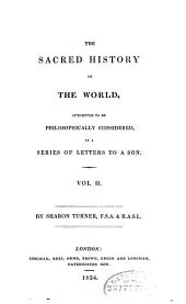 The sacred history of the world: as displayed in the creation and subsequent events to the deluge : attempted to be philosophically considered, in a series of letters to a son, Volume 2