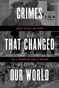 Crimes That Changed Our World Book