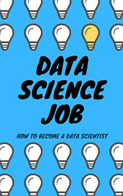 Data Science Job  How to become a Data Scientist