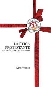 La ética protestante y el espíritu capitalista