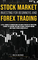 Stock Market Investing for Beginners and Forex Trading PDF