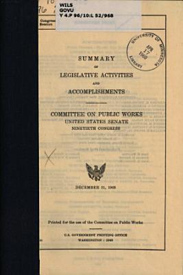 Summary of Legislative Activities and Accomplishments