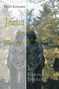 Jesus the Wisdom of God PDF