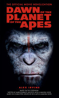 Dawn of the Planet of the Apes   The Official Movie Novelization PDF