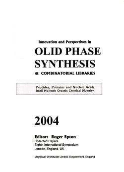 Innovation and Perspectives in Solid Phase Synthesis   Combinatorial Libraries PDF