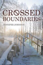 Crossed Boundaries