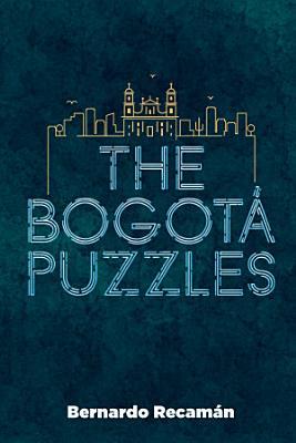 The Bogota Puzzles