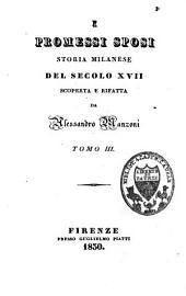 I promessi sposi: storia Milanese del secolo XVII, Volume 3