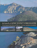 In Search of Ancient Oregon PDF