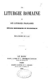 La liturgie romaine et les liturgies françaises