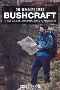 Bushcraft   7 Top Tips of Bushcraft Skills For Beginners PDF