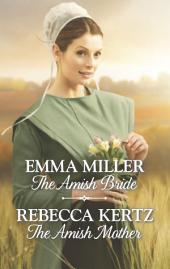 The Amish Bride & The Amish Mother: The Amish Bride\The Amish Mother