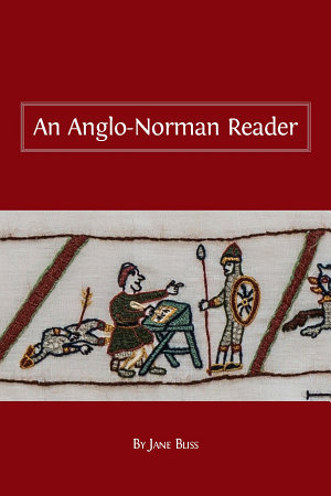 An Anglo Norman Reader PDF