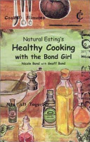 Natural Eating's Healthy Cooking with the Bond Girl
