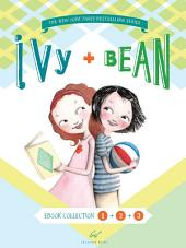 Ivy and Bean Bundle Set 1: Books 1-3