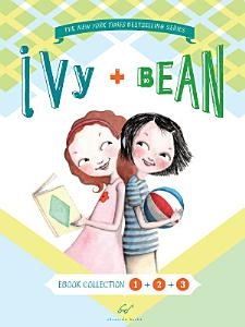 Ivy and Bean Bundle Set 1  Books 1 3  PDF