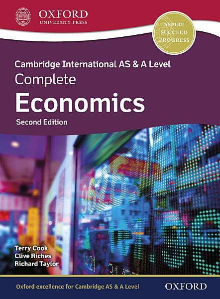 Cambridge International AS   A Level Complete Economics  Student Book  Second Edition  PDF