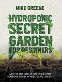 HYDROPONIC SECRET GARDEN FOR BEGINNERS