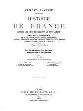 Histoire de France depuis les origines jusqu'a la révolution: Volume2,Partie1