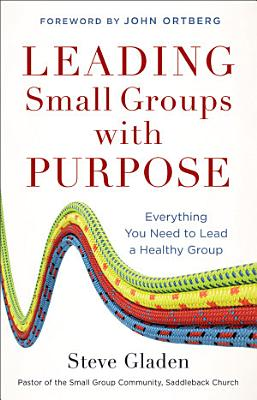 Leading Small Groups with Purpose PDF