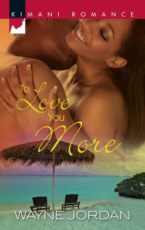 To Love You More
