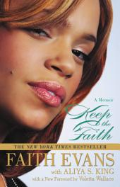 Keep the Faith: A Memoir