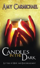 Candles in the Dark: Letters of Hope and Encouragement