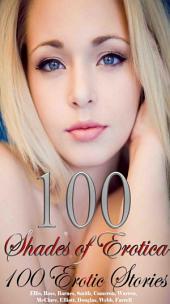 100 Shades of Erotica 100 Erotic Stories