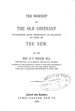 The Worship of the Old Covenant Considered More Especially in Relation to that of the New PDF