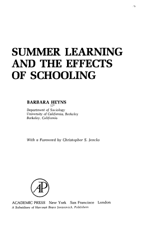 Summer Learning and the Effects of Schooling
