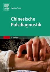 Chinesische Pulsdiagnostik: Ausgabe 2