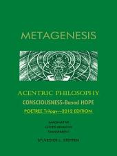 METAGENESIS: Acentric Philosophy