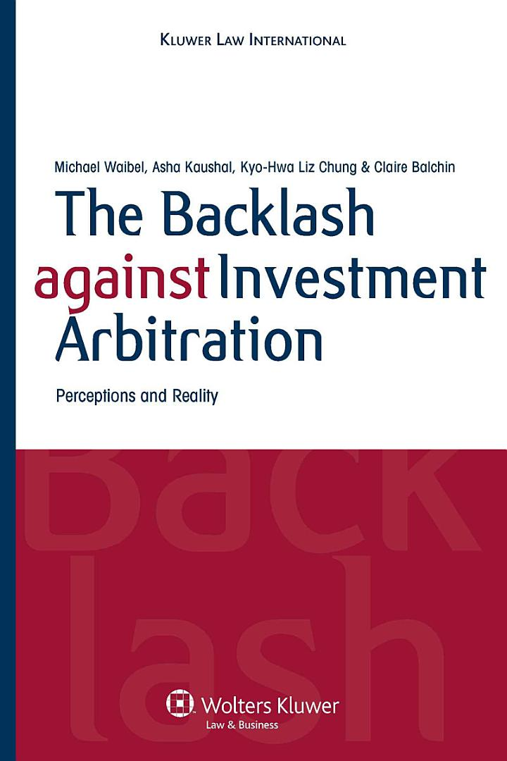 The Backlash Against Investment Arbitration